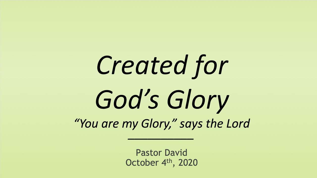 Created for God's Glory IV — October 4th, 2020
