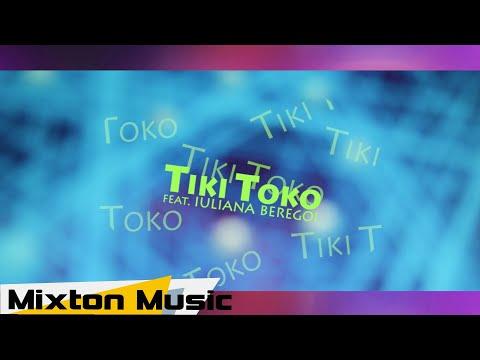 Ana Beregoi - Tiki Toko (feat Iuliana Beregoi) By Mixton Music