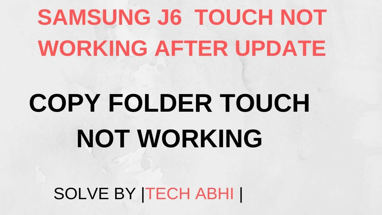 SAMSUNG J600G touch not working after update|oem on/frp solve | Tech Abhi|