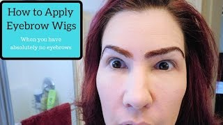 Eyebrow Wigs - Tips & Tricks, Q & A