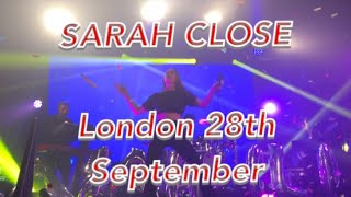 Sarah close London concert ( caught up, call me out and unreleased songs) 28.9.2017
