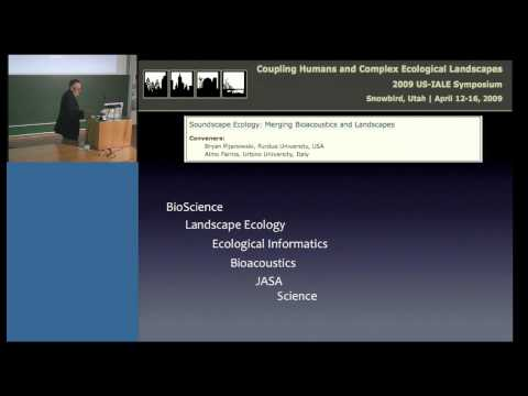 Soundscape Ecology: the new frontier in ecology - by Almo Farina - 10.06.14