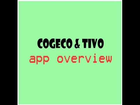 Cogeco Tivo Opera  apps overview