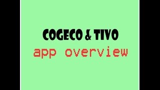 Cogeco Tivo Opera  apps overview