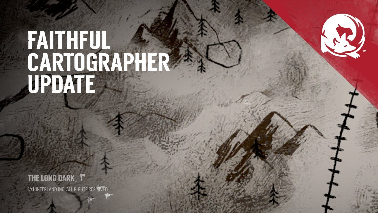The Long Dark  Faithful Cartographer Game Update  YouTube