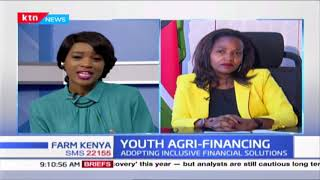 Youth Agri-financing: Adopting inclusive financial solutions