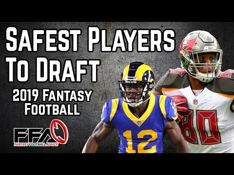 Safest Players to Target - 2019 Fantasy Football