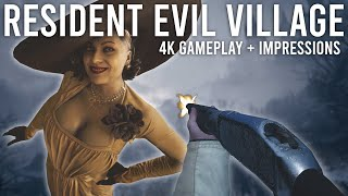 Resident Evil 8 Village - 4K Gameplay and Impressions