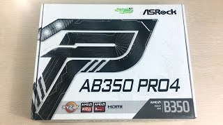Asrock AB350 Pro4 AM4 Unboxing and Overview - Cheap B350 motherboard that ticks the right boxes!