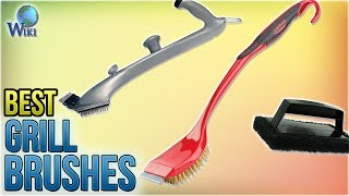 10 Best Grill Brushes 2018