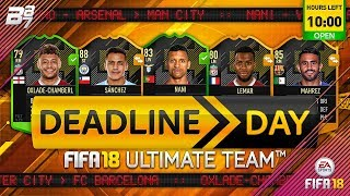 DEADLINE DAY TRANSFERS! OXLADE CHAMBERLAIN SIGNS FOR LIVERPOOL! | FIFA 18 ULTIMATE TEAM