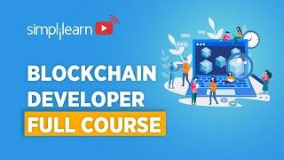 Blockchain Developer Course   Blockchain Technology   Blockchain Tutorial For Beginners  Simplilearn