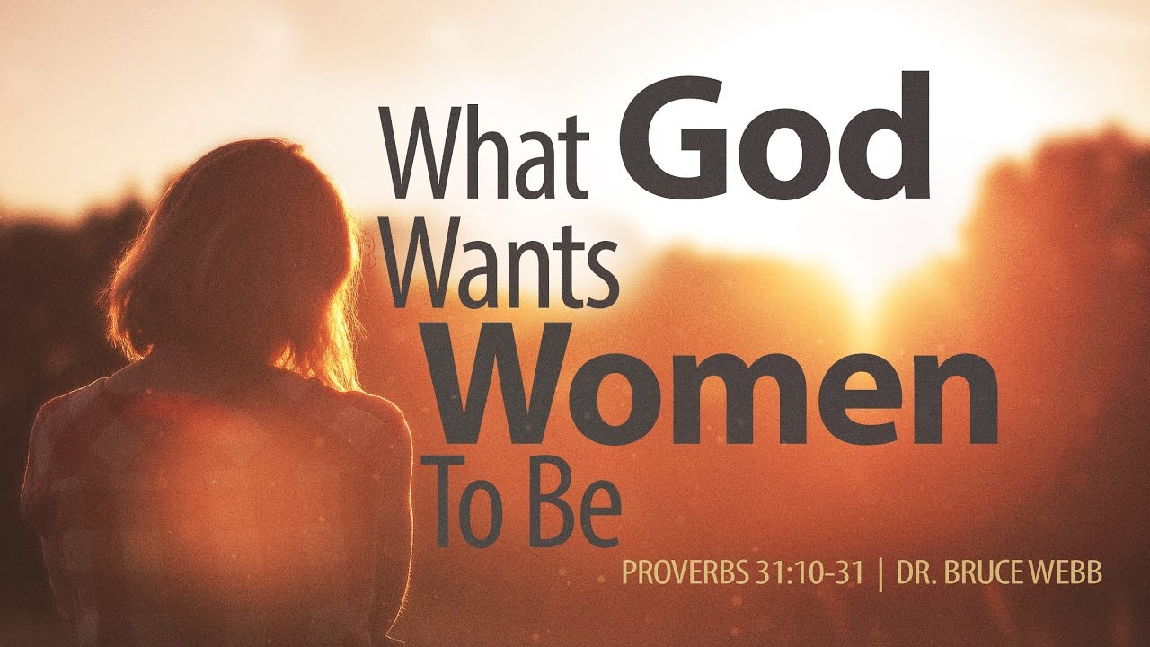 What God Wants Women To Be - YouTube