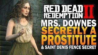 Mrs.  Downes Secretly A Prostitute & Saint Denis Fence Secret Red Dead Redemption 2 Secrets