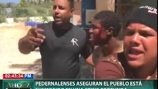 Residentes en Pedernales aseguran el pueblo está sumergido en una crisis profunda