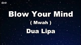 Blow Your Mind (Mwah) - Dua Lipa Karaoke 【No Guide Melody】 Instrumental