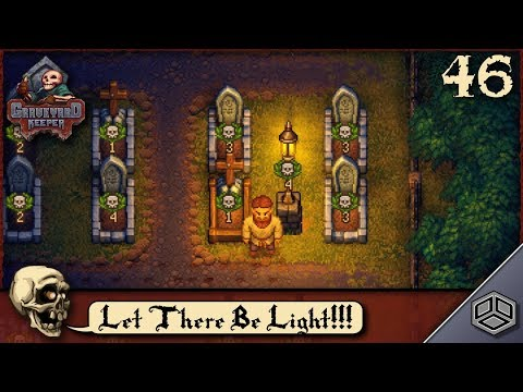 Adding Lanterns To The Graveyard!!! (Ep. 46) | Graveyard Keeper Let's Play