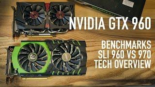 Nvidia GTX 960 SLI Benchmarks VS GTX 970 & Technology Overview   MSI & ASUS Cards