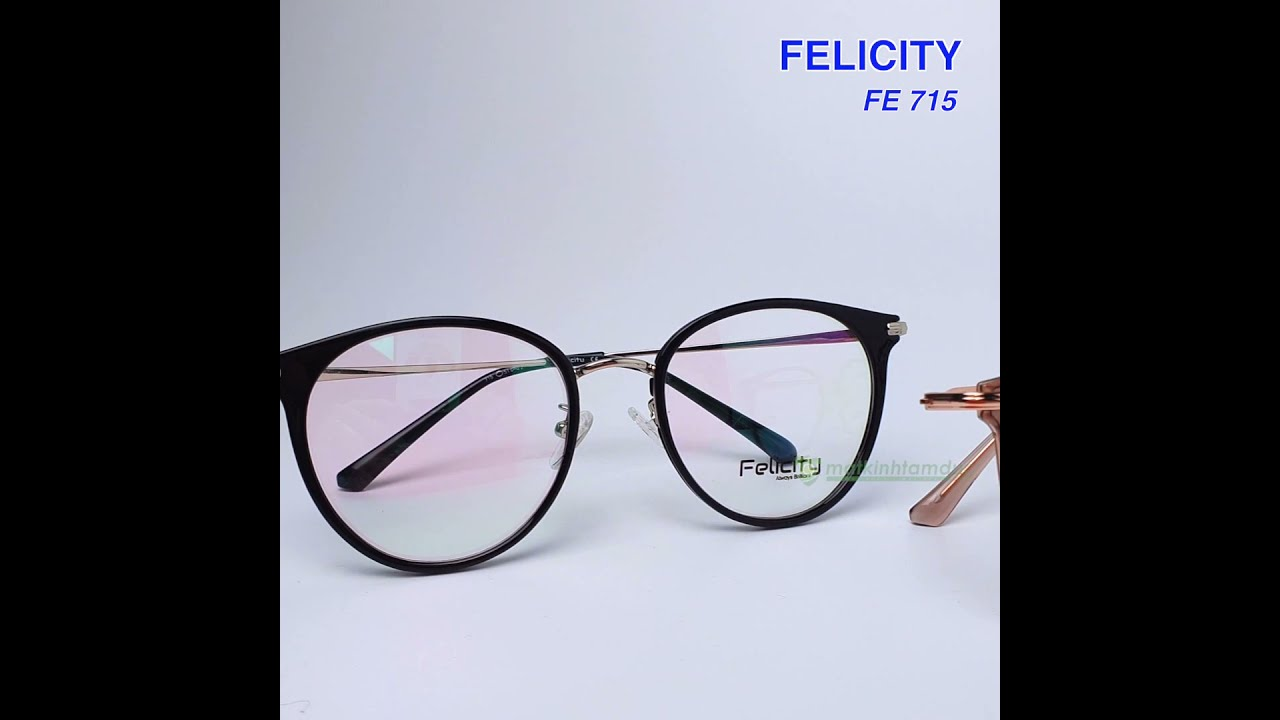 Gọng kính mắt thời trang FELICITY FE715 | Bao quát các tài liệu liên quan đến kính mắt thời trang chính xác