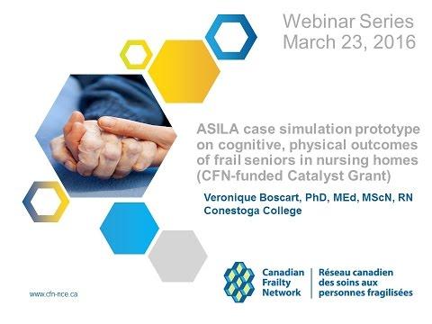 CFN Webinar 2016 03 23 ASILA simulation prototype on outcomes of frail seniors
