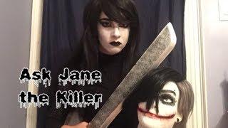 Ask jane the killer