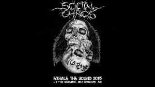 Social Chaos @ Exhale the Sound - Belo Horizonte - MG, 07/11/2015