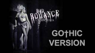 Lady GaGa - Bad Romance GOTHIC VERSION