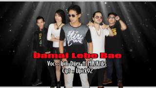 Download lagu Damai Lebe Bae Ipin Dijex MP3