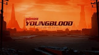 Wolfenstein Youngblood announcement - E3 2018