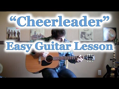 How To Play Cheerleader Guitar Tutorial Omi Guitar Lesson And