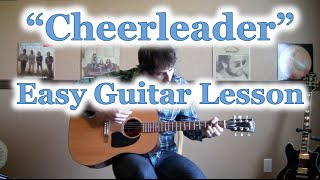 "How to Play ""Cheerleader"" GUITAR TUTORIAL [OMI] - Guitar Lesson and Chords"