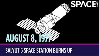 OTD in Space – August 8: Salyut 5 Space Station Burns Up in the Atmosphere