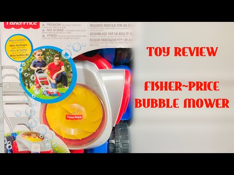 FISHER PRICE | BUBBLE MOWER | TOY REVIEW