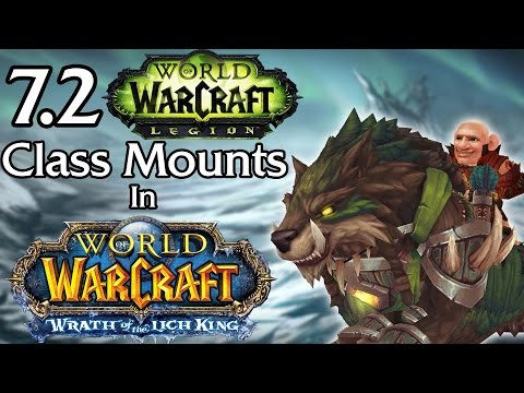 7.2 Class Mounts in Wrath of the Lich King