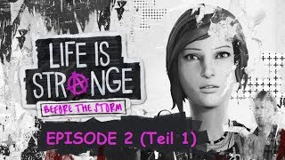 Life is Strange: Before the Storm | Episode 2 (Teil1)