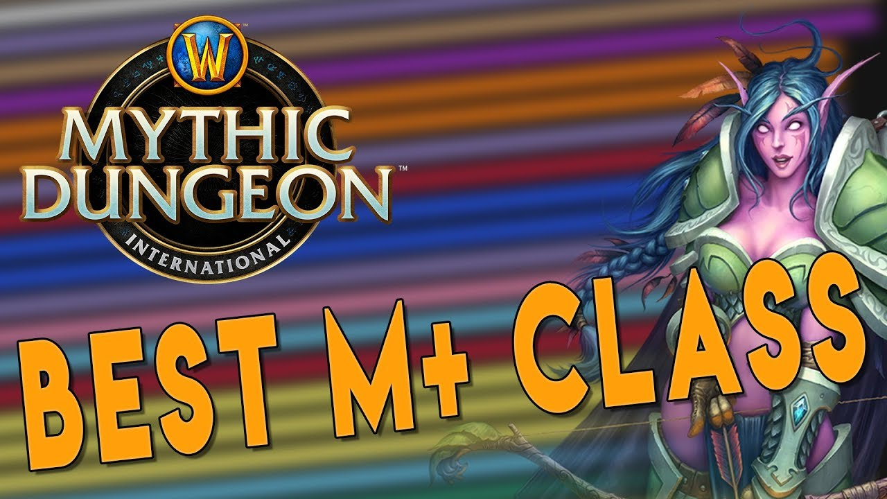 Bfa 8 3 Best M Classes Mdi Edition Tanks Dps Healers Mythic Dungeon International Wow Youtube