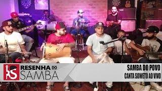 Baixar Samba do Povo Canta Soweto (Vídeo) Ao vivo 2019 #RS