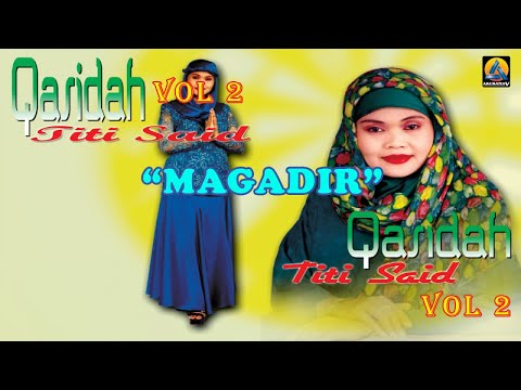 Titi Said - Magadir (Karaoke) - Qasidah Vol 2
