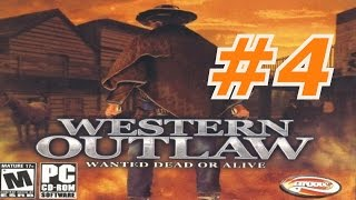 Western Outlaw: Wanted Dead Or Alive - Walkthrough Part 4