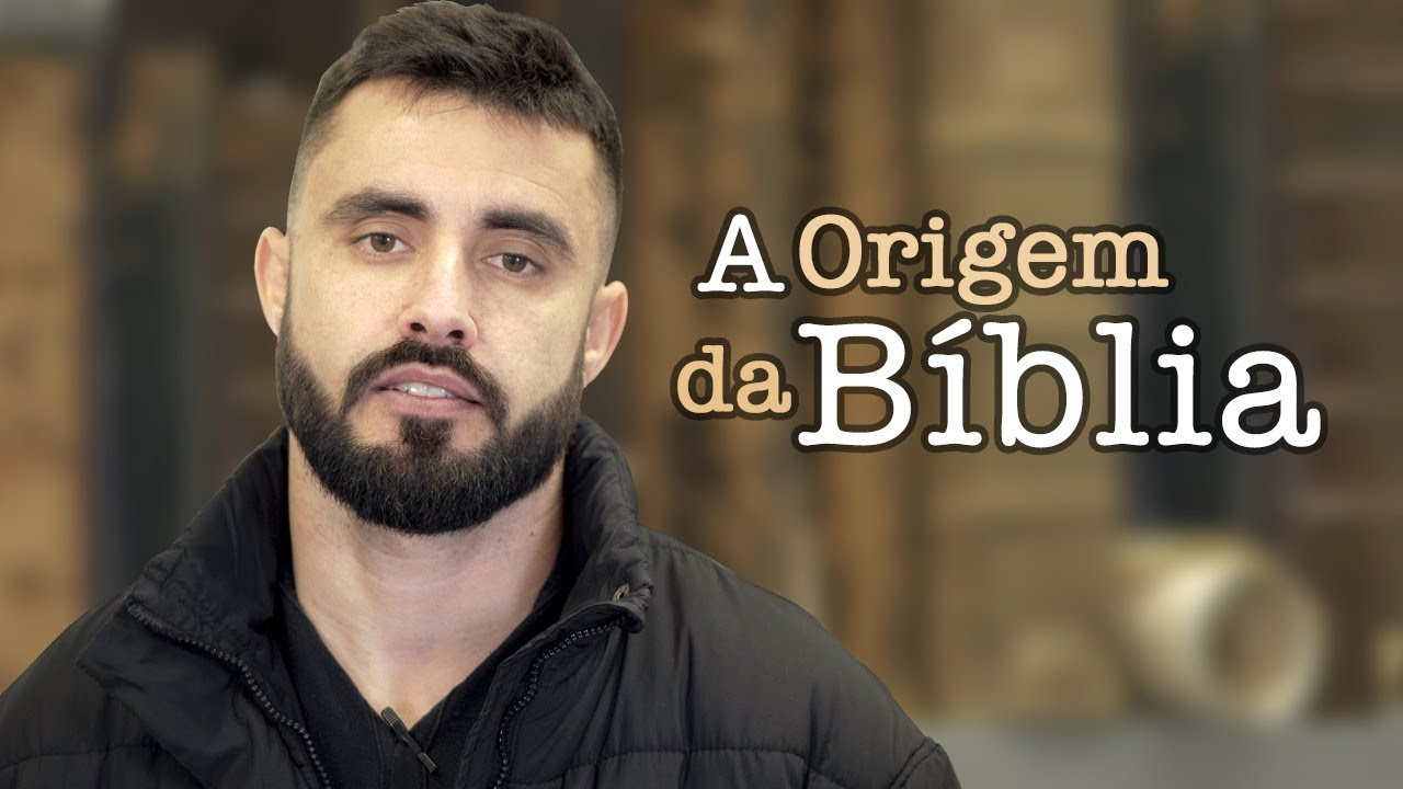A Origem Da Bíblia Vai Na Bíblia Youtube