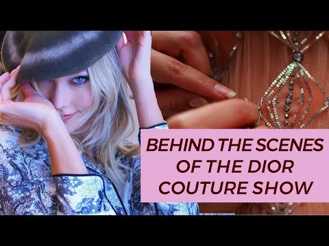Behind The Scenes of Dior's Haute Couture Collection | Karlie Kloss