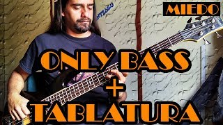 Miedo - Caifanes - Only Bass + Tablatura