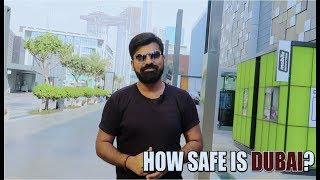 HOW SAFE IS DUBAI ?      Daniyal Sheikh   