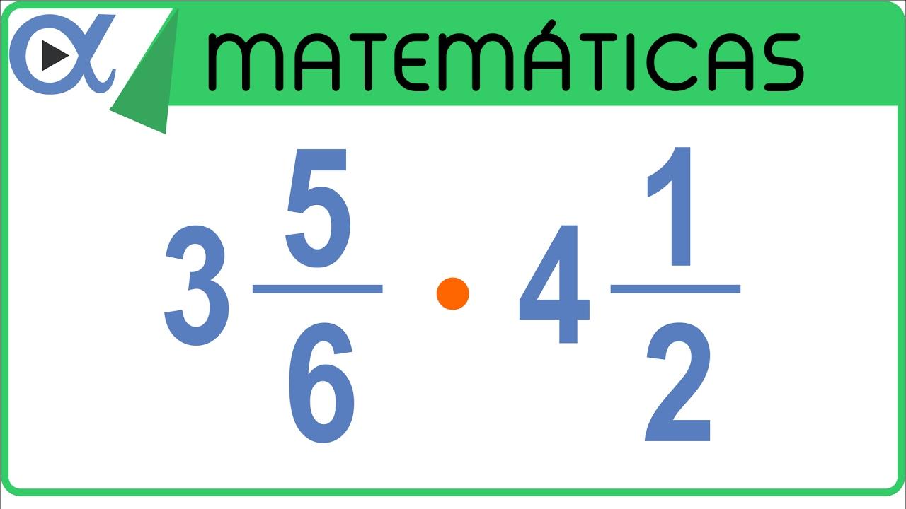 Multiplicación De Fracciones Mixtas Aritmética Vitual