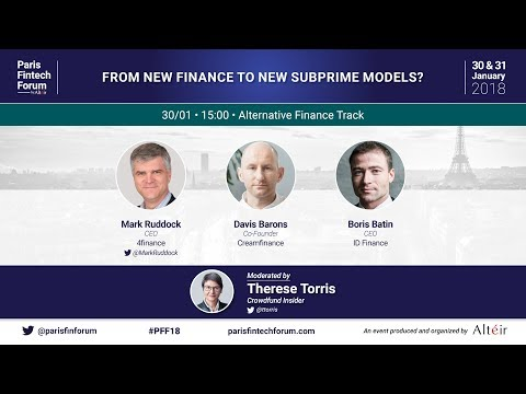 From new finance to new subprime models? - Paris Fintech Forum 2018