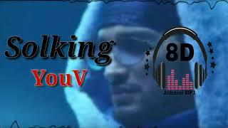 استمع لأغنية  ( solking ) Youv# بتقنية 8D .لا تنسى وضع السماعات 🎧🎧