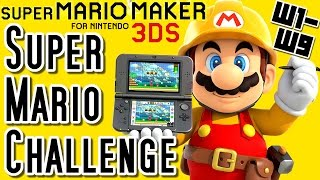 Repeat youtube video Super Mario Maker 3DS All SUPER MARIO CHALLENGE Courses (Worlds 1 to 9)