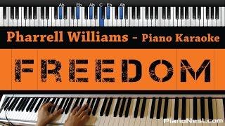 Pharrell Williams - Freedom - Piano Karaoke / Sing Along / Cover with Lyrics