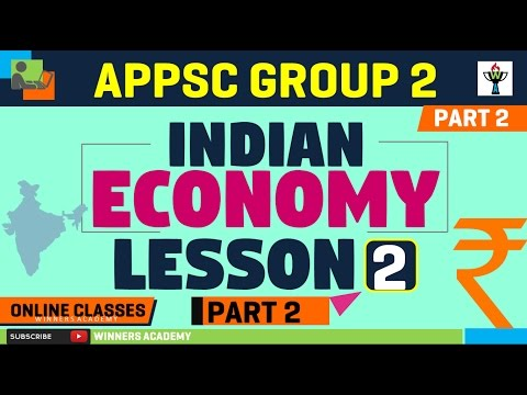 Indian Economy LESSON 2 Part 2 : APPSC Groups