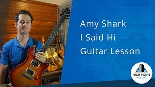 Amy Shark: I said Hi (Guitar Lesson) Video